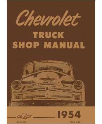 1954 Chevy Truck Shop Service Repair Manual Book