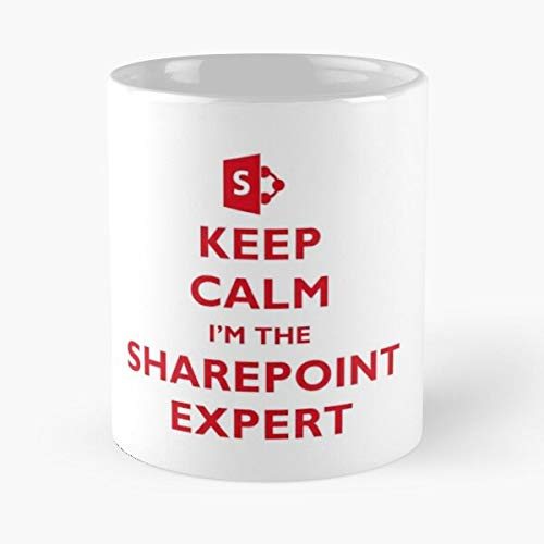 Calm Mug Sharepoint I Keep The Expert M Meistverkaufte Standardkaffee 11 Unzen Geschenk Tassen f/ür alle