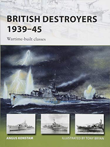 British Destroyers 1939–45: Wartime-built classes