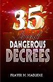 35 Special Dangerous Decrees