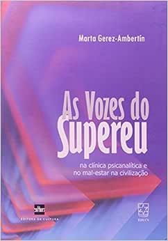 As Vozes Do Supereu - 9788529300825 - Livros na Amazon Brasil