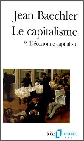 Capitalisme L'économie capitaliste)