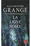 img - for La Ligne noire book / textbook / text book