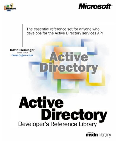 Microsoft Active Directory Developer's Reference Library (Dv-Mpe Microsoft Windows Programming Reference) by Brand: Microsoft Press