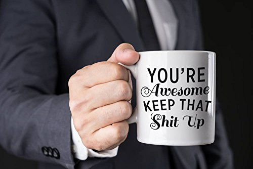 Best Morning Motivation Funny Mugs Gift, You're Awesome Keep That St Up Coffee Mug - Congratulations, Goodbye or Going Away Gift for Coworker   Gifts For Mom, Dad, Boss, Employees & Friends by Party's On Us (Image #1)