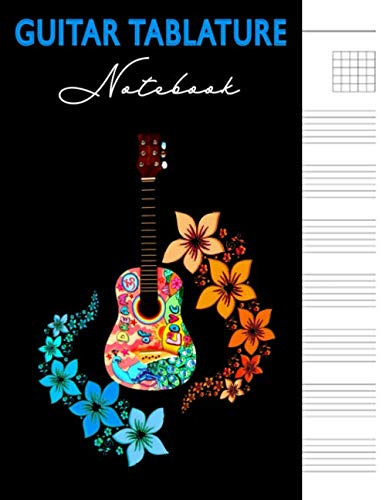Guitar Tablature Notebook: 6 String Guitar Chord Manuscript Staff Paper For Music Notes, Blank Music Sheet Tabs Journal, Acoustic Player Bass Strings ... Blue and Pink Flower Pedals Vintage Design