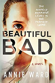 Beautiful Bad by [Ward, Annie]