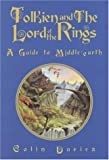 Tolkien and the Lord of the Rings, Colin Duriez, 1902694228
