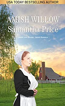 Amish Willow: Amish Romance (Amish Love Blooms Book 6) by [Price, Samantha]