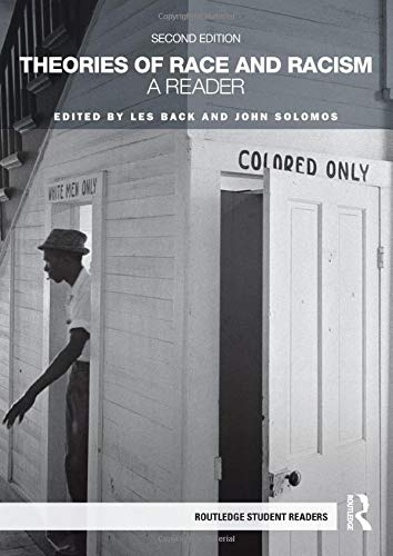 Theories of Race and Racism (Routledge Student Readers)