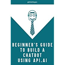 Beginner's guide to build chatbot using api.ai