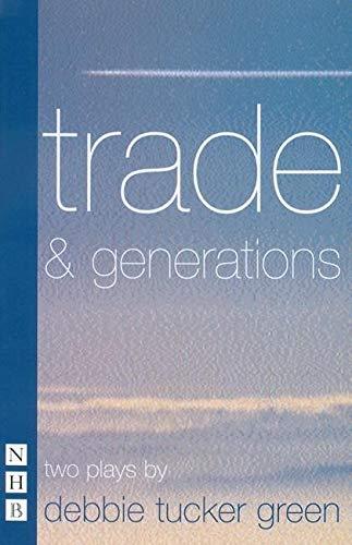 Trade & Generations (Nick Hern Books)