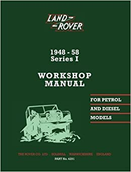 Land Rover Series 1 Workshop Manual 1948-1958 (Official Workshop Manuals)