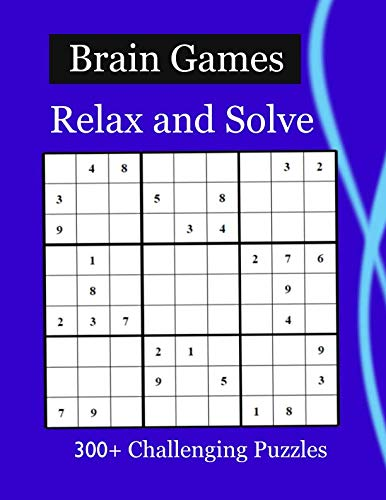 Brain Games - Relax and Solve: 300+ Challenging Puzzles