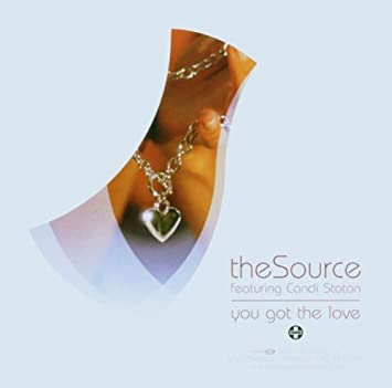 You Got The Love The Source Feat Candi Staton Amazonde Musik