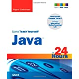 Sams Teach Yourself Java in 24 Hours (Sams Teach Yourself...in 24 Hours)by Rogers Cadenhead