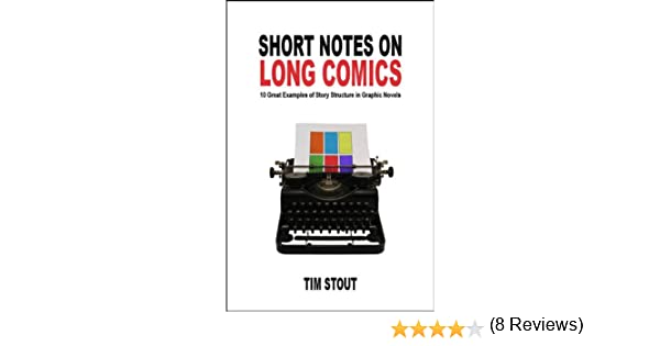 Short Notes on Long Comics: 10 Great Examples of Story Structure ...