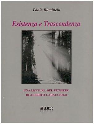 Essenza e trascendenza : una lettura del pensiero di Alberto Caracciolo