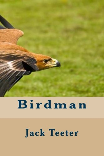 Book: Birdman by Jack Teeter