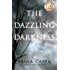 The Dazzling Darkness
