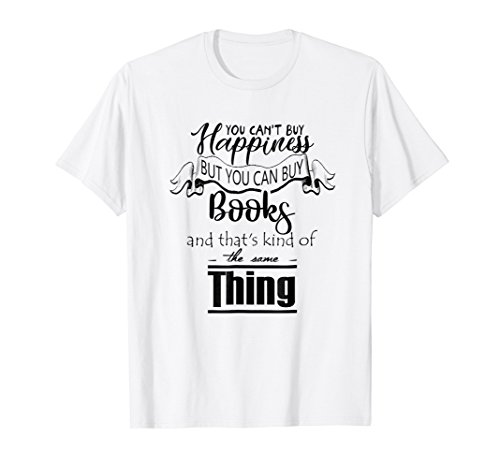You Cant Buy Happiness But You Can Buy Books