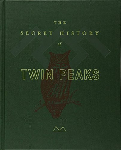 The Secret History of Twin Peaks: A Novel cover