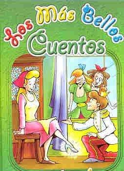 Download Los Mas Bellos Cuentos Que Te Contaran Muchas Veces (Spanish Edition) pdf epub