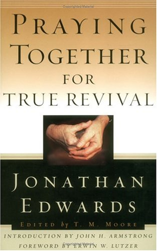 Download Praying Together for True Revival (Jonathan Edwards for Today's Reader) ebook