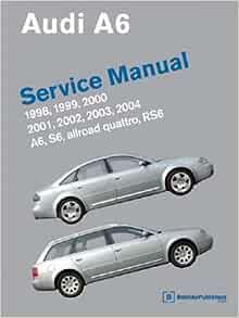 A604 Audi A6 S6 Allroad Quattro RS6 Repair Manual 1998-2004 Repair Manual:  by Publisher: Amazon.com: BooksAmazon.com