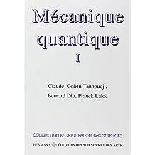 MÉCANIQUE QUANTIQUE T.01