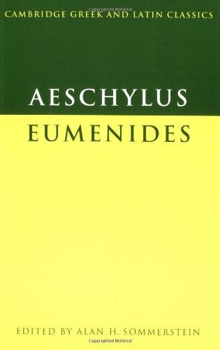 Aeschylus: Eumenides (Cambridge Greek and Latin Classics)