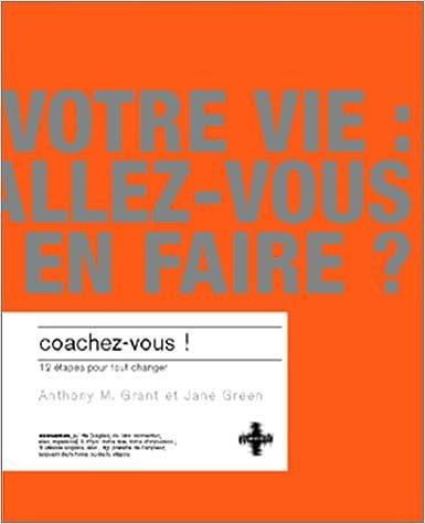 Livres gratuits en ligne Coachez-vous: 10 étapes pour tout changer pdf epub