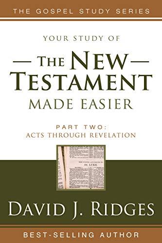 The New Testament Made Easier Part 2 Revised Edition (Gospel Studies (Cedar Fort)) -