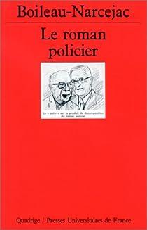 Le roman policier par Boileau-Narcejac