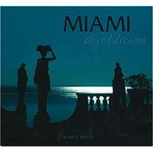 Miami City of Dreams