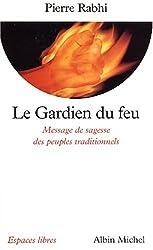 Gardien Du Feu (Le) (Collections Spiritualites)