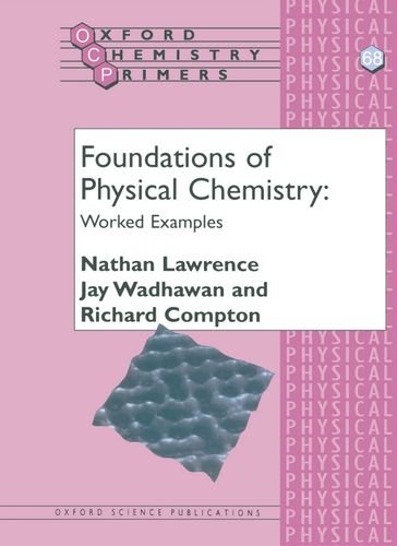 Foundations of Physical Chemistry: Worked Examples (Oxford Chemistry Primers)