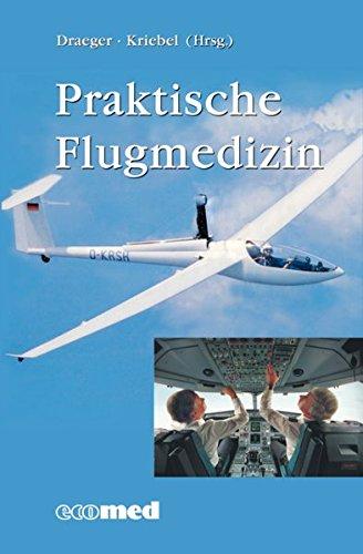 Download Praktische Flugmedizin. PDF