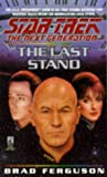 The Last Stand (Star Trek: The Next Generation, No. 37)