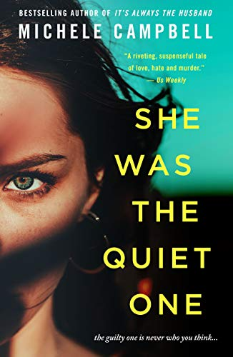She Was the Quiet One: A Novel