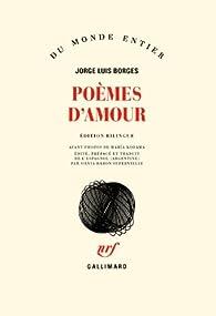 Poèmes d'amour par Jorge Luis Borges