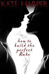 How To Build The Perfect Rake (English Edition)