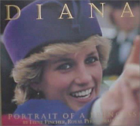 Diana: Portrait of a Princess (Princess Diana Best Photos)