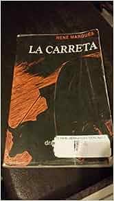 La Carreta: Drama en Tres Actos (Drama Puertorriqueno