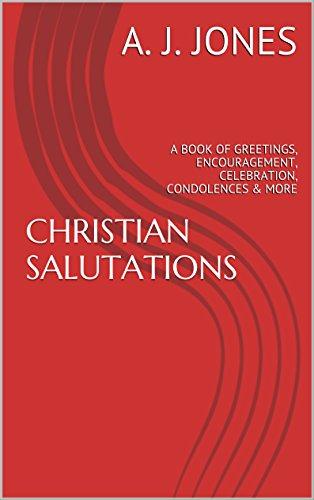 Amazon christian salutations a book of greetings christian salutations a book of greetings encouragement celebration condolences more by m4hsunfo