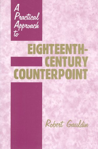 A Practical Approach to Eighteenth-Century Counterpoint