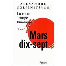 ROUE ROUGE (LA) : TROISIÈME NOEUD MARS 17 T03