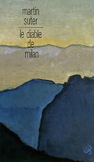 Le diable de Milan, Suter, Martin