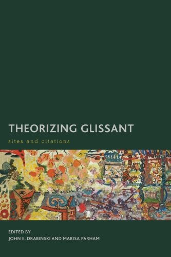 theorizing-glissant-sites-and-citations-creolizing-the-canon