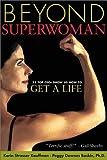 Beyond Superwoman 9781886312203